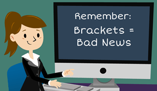 Brackets are Bad News
